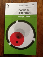books v. cigarettes - George Orwell