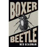 boxer beetle by ned beauman