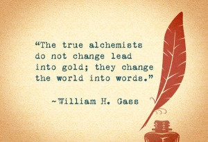 william h gas writing quote